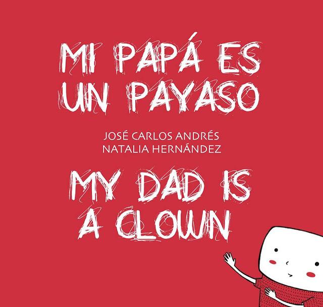 Ilustraciones del album ilustrado infantil 'Mi papá es un payaso'